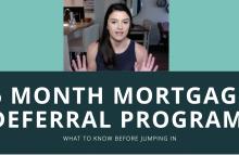 6 Month Mortgage Deferral Program